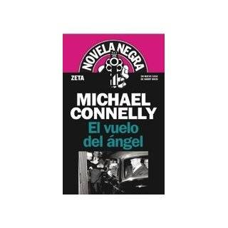 Coyote, El (Spanish Edition) (9788466627467) Michael Connelly Books