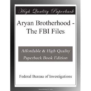 Aryan Brotherhood   The FBI Files