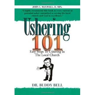 Ushering 101: Easy Steps to Ushering in the Local Church