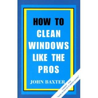 The Window Cleaning Business (9780963212368): John Baxter
