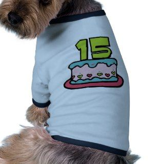 15 Year Old Birthday Cake Dog Shirt