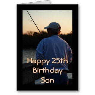 Happy 25th Birthday Son, man fishing Greeting Card