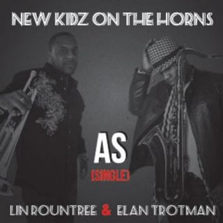 As (feat. Lin Rountree & Elan Trotman): New Kidz On the Horns