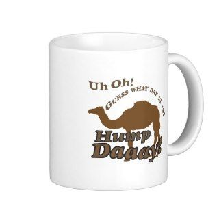 Hump Day Camel! Mug