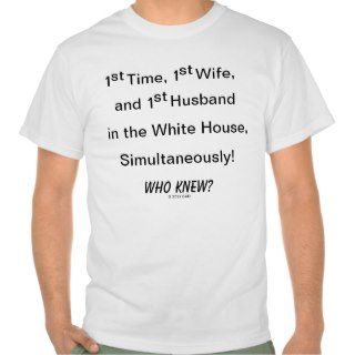 1st Time, 1st Wife, and 1st Husband in White House Shirts