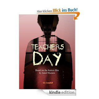 Teachers Day eBook: S.E. Campbell, Jared Masters: Kindle