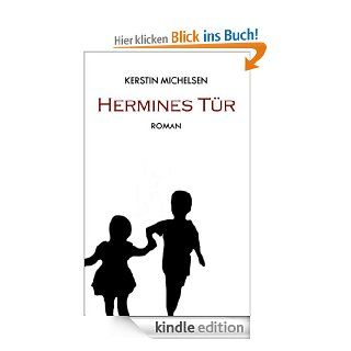 Hermines Tür eBook: Kerstin Michelsen: Kindle Shop
