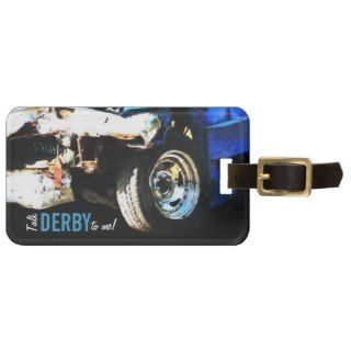 Funny Demolition Derby Car Bag Tags