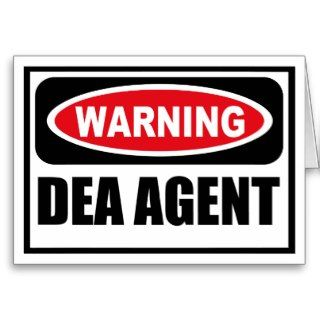 Warning DEA AGENT Greeting Card