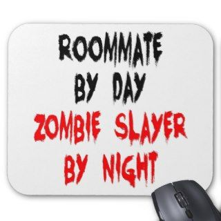 Zombie Slayer Roommate Mousepad