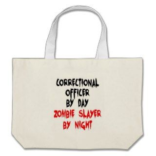 Correctional Officer Zombie Slayer Bag