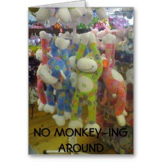 NO MONKEY ING AROUND HAPPY BIRTHDAY CARD