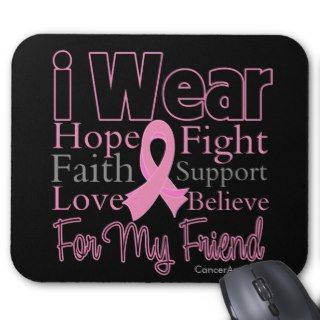 Wear Pink Collage Friend   Breast Cancer Mousepad