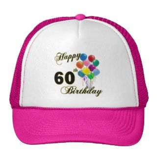 Happy 60th Birthday Gifts and Birthday Apparel Trucker Hats