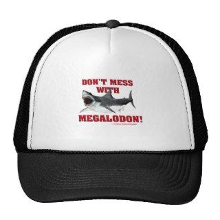 Dont Mess WIth Megalodon! Hats