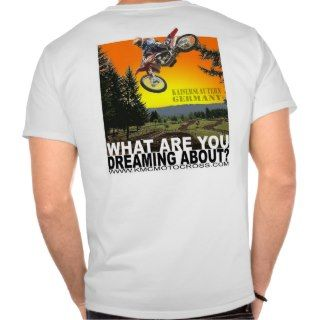 KMC Motocross Dreams Rear Image Only T shirt