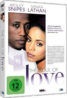 The Soul of Love: Sanaa Lathan, Wesley Snipes, Regina Hall