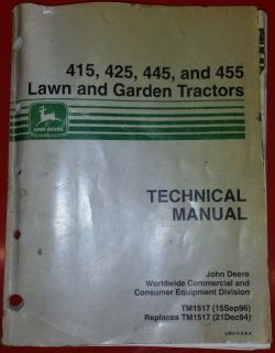 Technical Manual for John Deere 415 425 445 and 455 Lawn and Garden Tractors