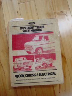 1979 Ford Truck Shop Manual Bronco Econoline E100 E350 F100 F350 L600 9000 Ser