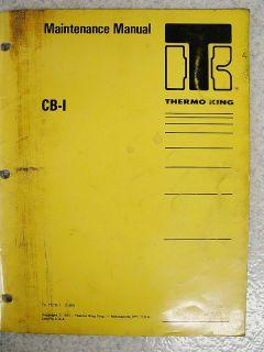 Thermo King CB I Refrigeration Maintenance Manual