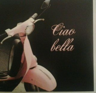 Pink Vespa Scooter Open Birthday Card 'Ciao Bella' Means 'Hello Beautiful'