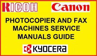 Canon Ricoh Kyocera Photocopier Fax Machine Service Manuals