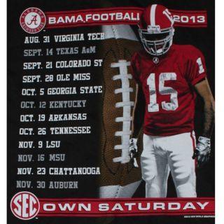 Alabama Crimson Tide Football T Shirt 2013 Football Schedule We Own Saturday