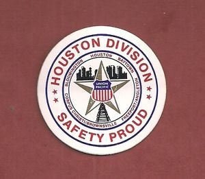 "Union Pacific Railroad ""Houston Division"" Safety Proud One Hardhat Sticker"