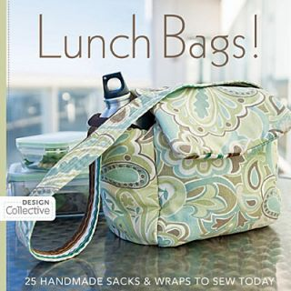Lunch Bags Sacks Wraps Easy Sewing Patterns New Book