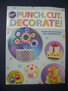 Wilton Punch Cut Decorate Instructional Book New