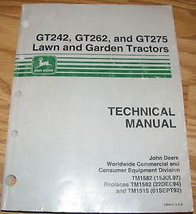 John Deere GT262 GT275 GT252 Lawn Garden Tractor Technical Manual JD TM1582