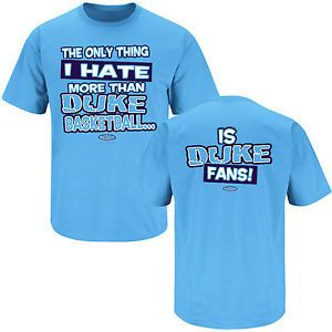 "North Carolina Tarheels ""Hate Duke Fans "" T Shirt"