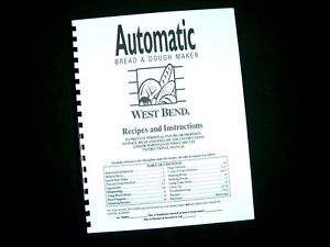 West Bend Bread Maker Machine Instruction Manual Recipe 41090 91 91R 95 99 L4981