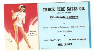C 50s Sexy Nurse Pin Up Mint Original Blotter Zoe Mozert Truck Tires Akron Ohio