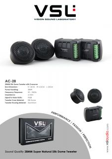 VSL AC 28 28mm Super Natural Silk Dome Tweeter with Crossover