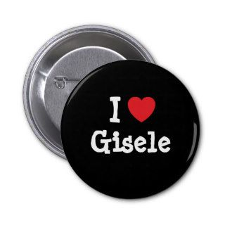 I love Gisele heart T Shirt Buttons
