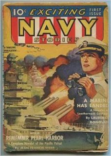 [Pulp magazine]: Exciting Navy Stories   (April 1942) Volume 1, Number 1: Jean Francis, Laurence Donovan, Norman A. Daniels, Arthur J. Burks, A.R. Flagstaff, Riley Brown, and Charles Stoddard) (WEBB: Books