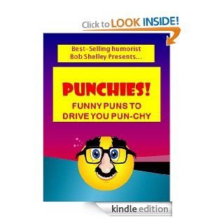 WILD AND WACKY PUNS Hilarious Jokes With Outrageously Pun ny Punchlines eBook Bob Shelley Kindle Store