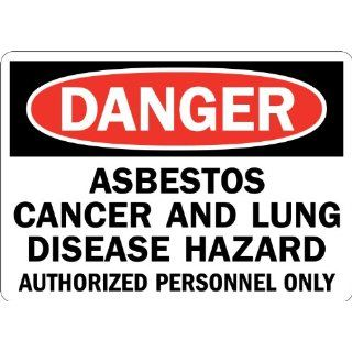 """Lyle Signs Engineer Grade Reflective Sheeting On Aluminum Safety Sign, """"DANGER ASBESTOS CANCER AND LUNG DISEASEetc"""", 7"""" Length x 10"""" Width, Red and Black on White Industrial Warning Signs Industrial & Scientific"""