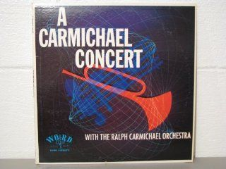 A Carmichael Concert with the Ralph Carmichael Orchestra: Music