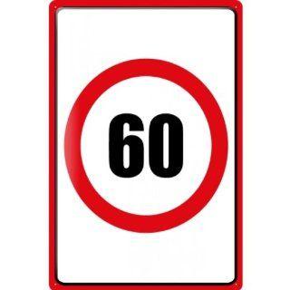 Tin Sign Warning Sign birthday card birthday number 60 in red circle comic cartoon satire 20x30 cm metal shield Shield Wall Art Deco decoration retro Advertising