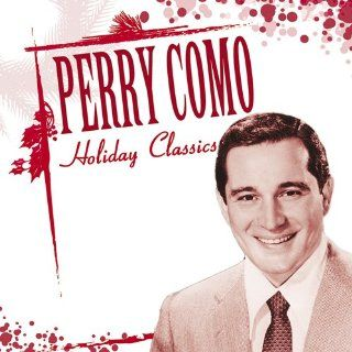 Perry Como Holiday Classics: Music