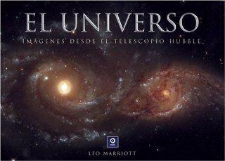 El universo: Imagenes desde el telescopio Hubble (Grandes libros ilustrados) (Spanish Edition): Leo Marriott: 9788497648875: Books