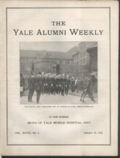 YALE ALUMNI WEEKLY Mobile Hospital Unit Professor Herbert Gregory 10/25 1918: Collectibles & Fine Art