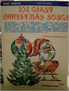 104 Giant Christmas Songs: Words, Chords, Music (Easy Guitar): Books