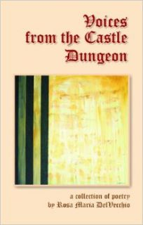 Voices from the Castle Dungeon: Rosa Maria DelVecchio: 9788182531505: Books