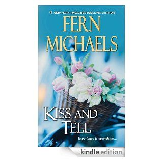Kiss and Tell (Sisterhood) eBook: Fern Michaels: Kindle Store
