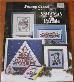Snowman Parade (Stoney Creek Collection Book 159, Cross Stitch Pattern): Books