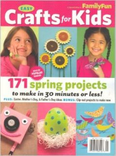 Easy Crafts for Kids[Family Fun ] 171 Spring Projects: Ann Hallock: Books