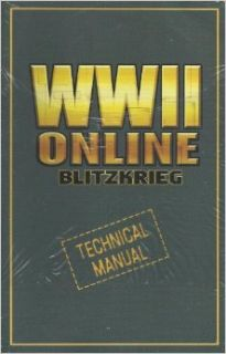 WWII Online Blitzkrieg : Technical Manual: Books